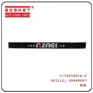 Cheap FTR Isuzu Body Parts Ornament Grille 1-76218016-2 1762180162 wholesale